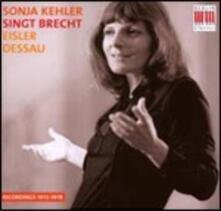 Sonia Kehler singt Brecht - CD Audio di Sonia Kehler