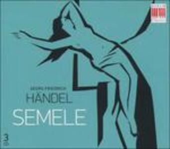 Semele - CD Audio di Georg Friedrich Händel