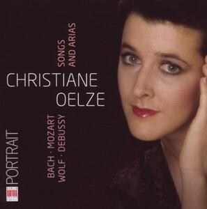 Songs and Arias - CD Audio di Christiane Oelze