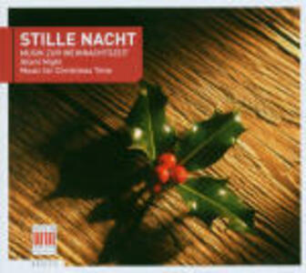 Stille Nacht. Musiche natalizie - CD Audio