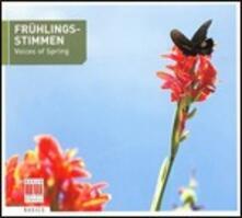 Frühlingsstimmen. Voices of Spring - CD Audio
