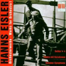 Opere per orchestra - CD Audio di Hanns Eisler
