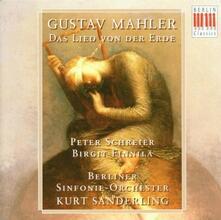 Il canto della terra (Das Lied von der Erde) - CD Audio di Gustav Mahler,Peter Schreier,Birgit Finnilä,Kurt Sanderling,Berliner Symphoniker
