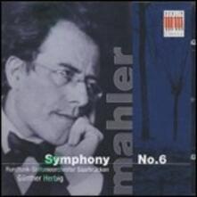 Sinfonia n.6 - CD Audio di Gustav Mahler,Günther Herbig,Radio Symphony Orchestra Saarbrücken