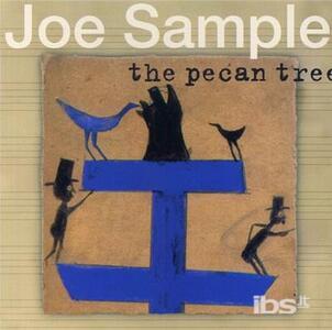 Pecan Tree - CD Audio di Joe Sample