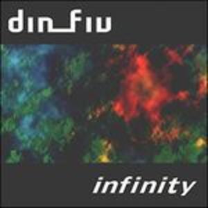 Infinity - CD Audio di Din Fiv