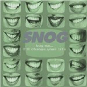 Buy Me I'll Change Your - CD Audio di Snog