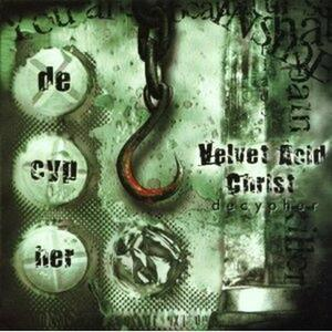 Decypher - CD Audio Singolo di Velvet Acid Christ
