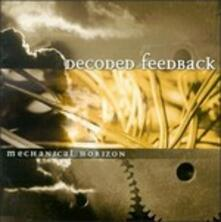 Mechanical Horizon - CD Audio di Decoded Feedback