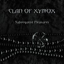 Subsequent Pleasures - CD Audio di Clan of Xymox