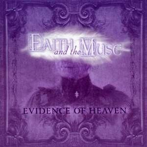 Evidence of Heaven - CD Audio di Faith and the Muse