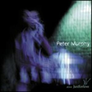 A Live Just for Love - CD Audio di Peter Murphy