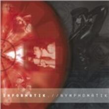 Nymphomatik - CD Audio di Informatik