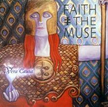 Vera Causa - CD Audio di Faith and the Muse