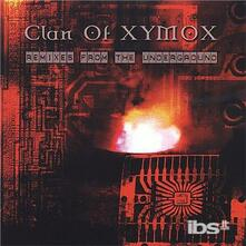 Remixes From The Underground - CD Audio di Clan of Xymox