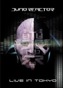 Juno Reactor. Live In Tokyo - DVD
