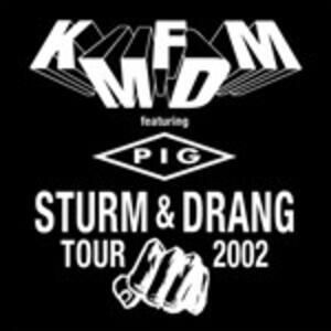 Sturm & Drang Tour 2002 - CD Audio di KMFDM