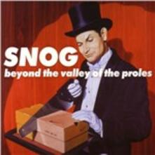 Beyond the Valley of - CD Audio di Snog