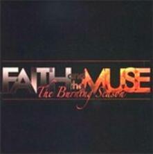 The Burning Season - CD Audio di Faith and the Muse