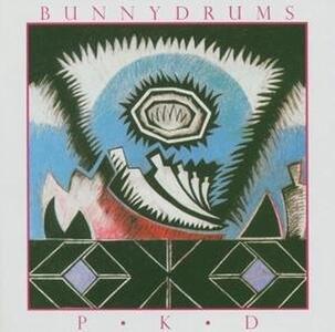Pkd Simulacra - CD Audio di Bunnydrums