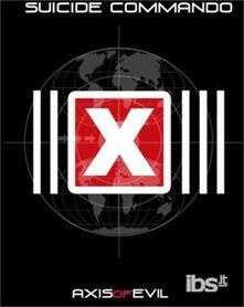 Axis Of Evil - CD Audio di Suicide Commando