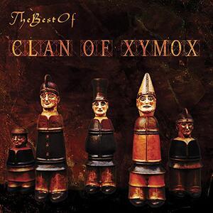 Best of Clan of Xymox - CD Audio di Clan of Xymox