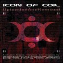 Uploaded and Remixed - CD Audio di Icon of Coil