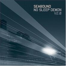 No Sleep Demon 2 (+ Bonus Tracks) - CD Audio di Seabound