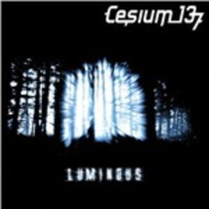 Luminous - CD Audio di Cesium 137