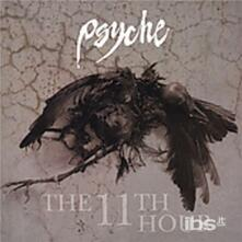 11th Hour - CD Audio di Psyche