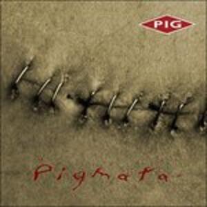 Pigmata - CD Audio di Pig