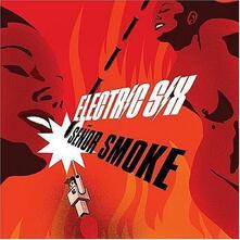 Senor Smoke - CD Audio di Electric Six