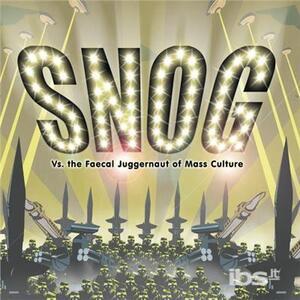 Va Faecal Juggernaut of - CD Audio di Snog