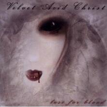 Lust for Blood - CD Audio di Velvet Acid Christ
