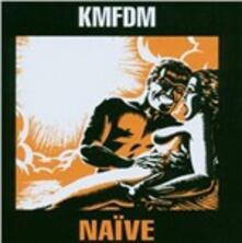 Naive - CD Audio di KMFDM
