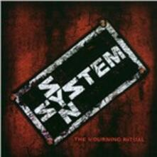 The Mourning Ritual - CD Audio di System Syn