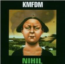 Nihil - CD Audio di KMFDM