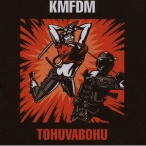 Tohuvabohu - CD Audio di KMFDM