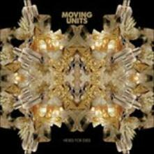 Hexes for Exes - CD Audio di Moving Units