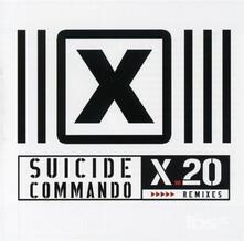 X20 -Remixes - CD Audio di Suicide Commando
