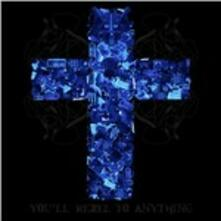 You'll Rebel to Anything - CD Audio di Mindless Self Indulgence