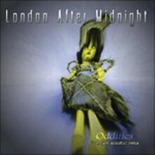 Oddities (Remastered) - CD Audio di London After Midnight