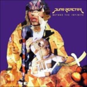 Beyond the Infinite - CD Audio di Juno Reactor