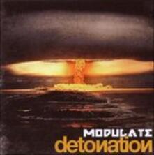 Detonation - CD Audio di Modulate