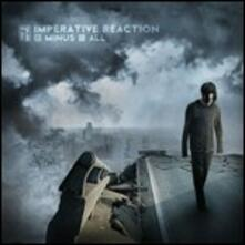 Minus All - CD Audio di Imperative Reaction
