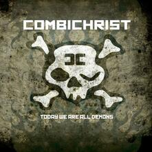 Today We Are All Demons - CD Audio di Combichrist