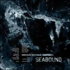 When Black Beats Blue - CD Audio di Seabound