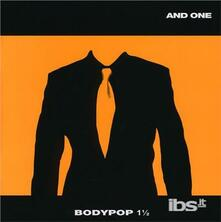Bodypop 1 ½ - CD Audio di And One