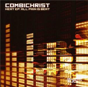 Heat Ep-All Pain Is Beat - CD Audio Singolo di Combichrist