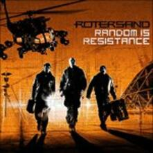 Random Is Resistance - CD Audio di Rotersand